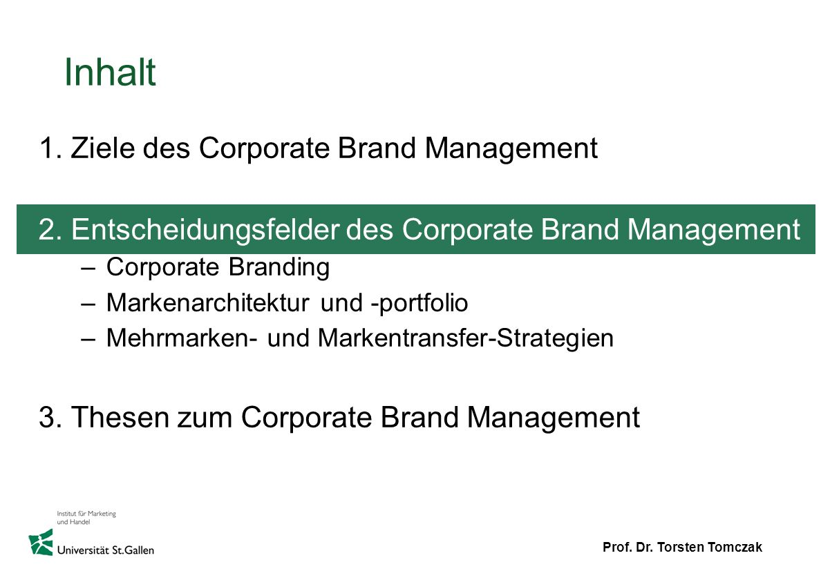 Inhalt 1. Ziele des Corporate Brand Management