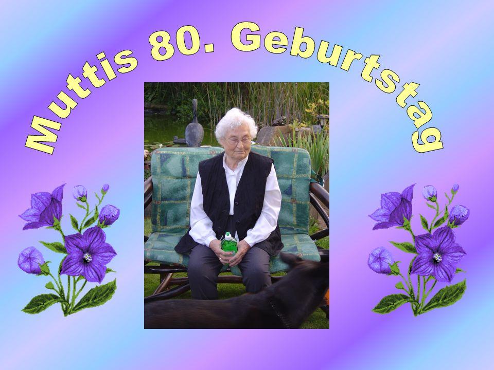 Muttis 80. Geburtstag