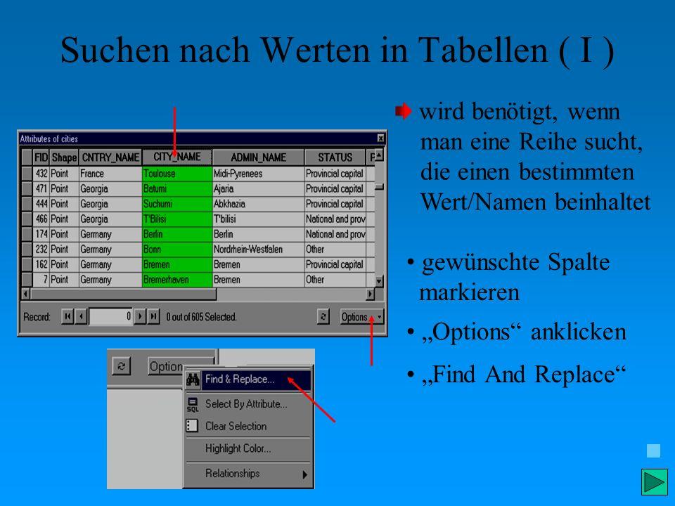 Suchen nach Werten in Tabellen ( I )