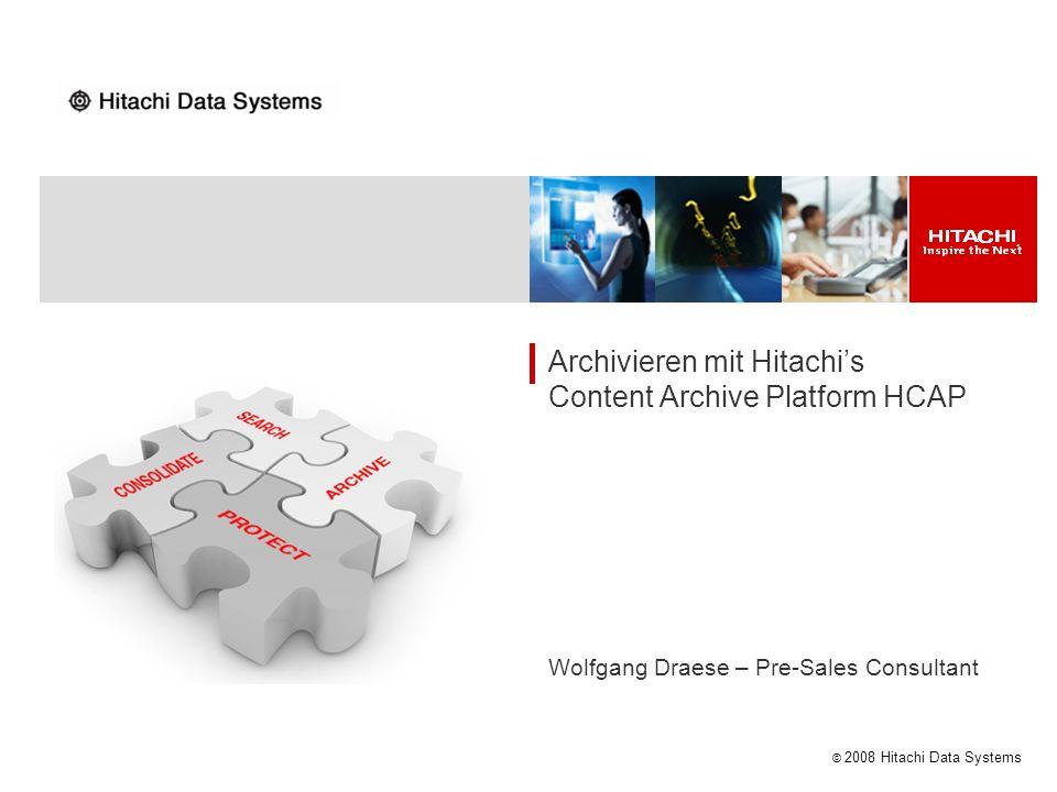 Archivieren mit Hitachi's Content Archive Platform HCAP