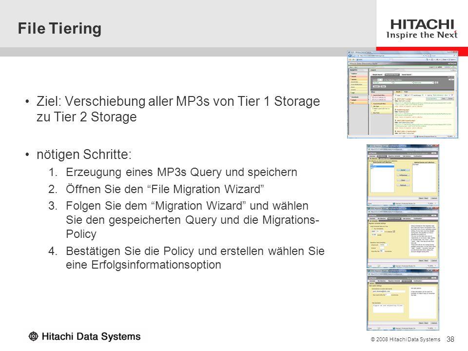 File Tiering Ziel: Verschiebung aller MP3s von Tier 1 Storage zu Tier 2 Storage. nötigen Schritte: