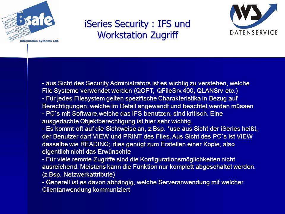 iSeries Security : IFS und Workstation Zugriff