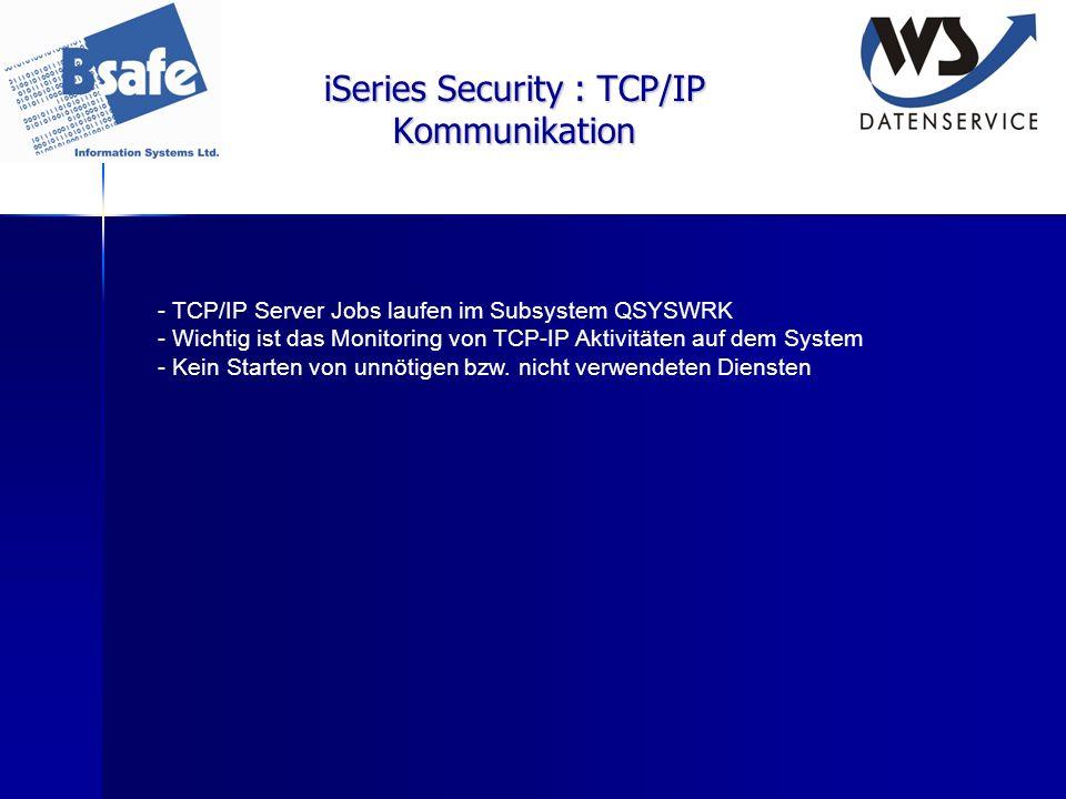 iSeries Security : TCP/IP Kommunikation