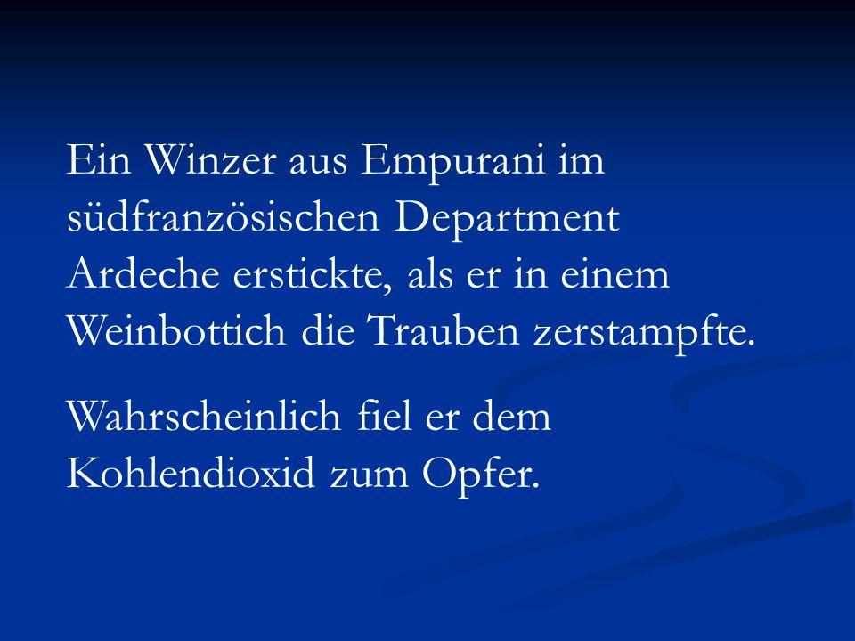 Ein Winzer aus Empurani im südfranzösischen Department Ardeche erstickte, als er in einem Weinbottich die Trauben zerstampfte.