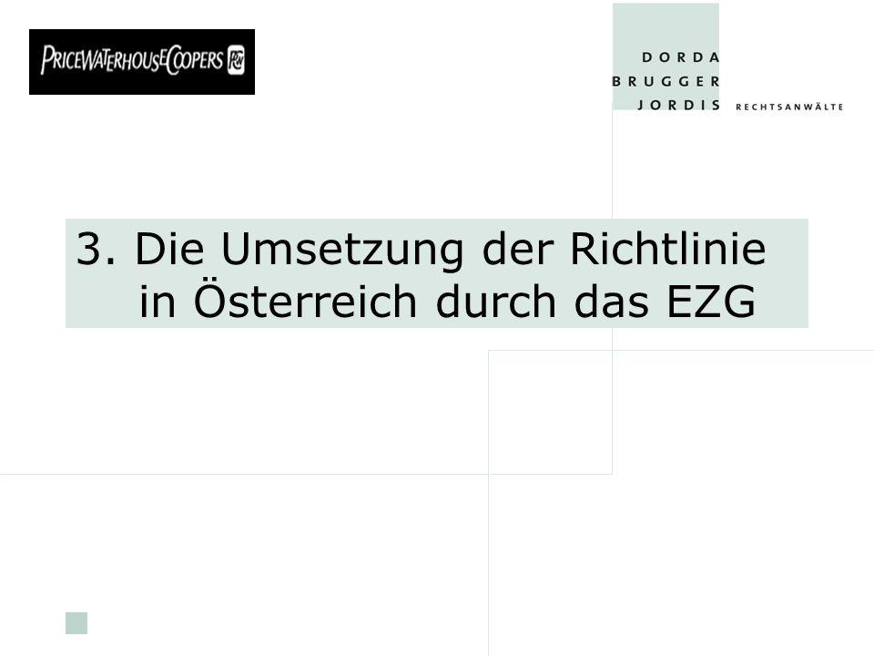 3. Die Umsetzung der Richtlinie in Österreich durch das EZG