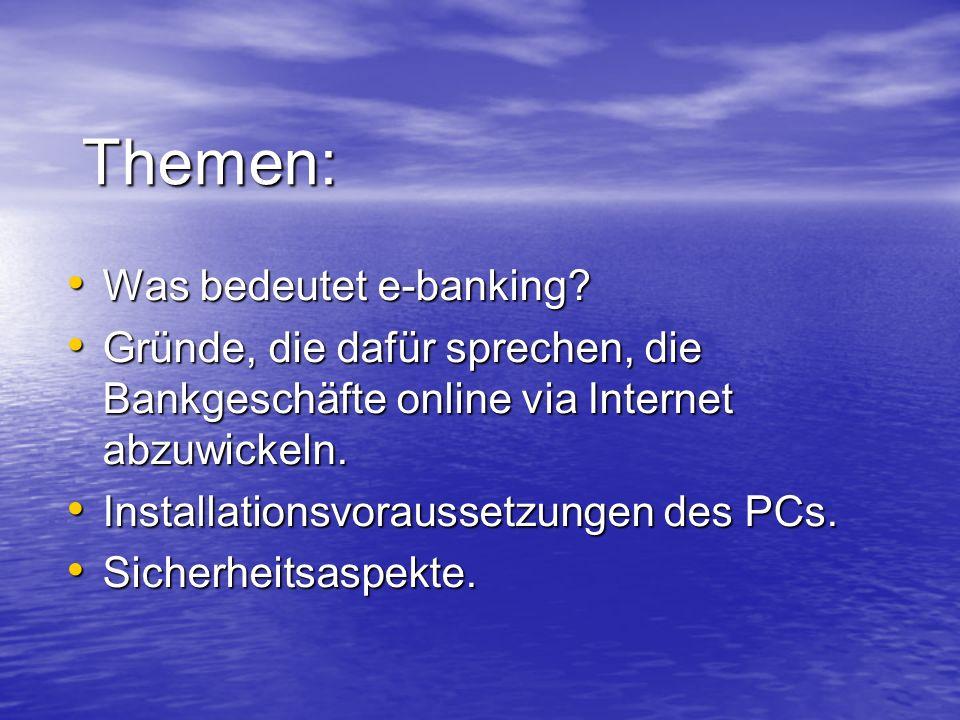 Themen: Was bedeutet e-banking