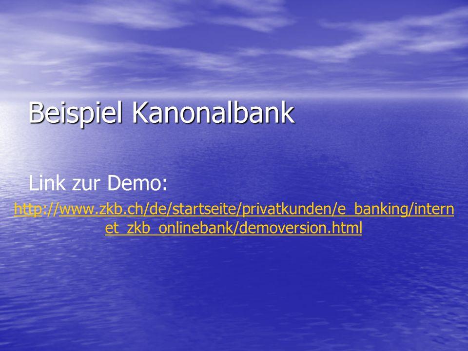 Beispiel Kanonalbank Link zur Demo: