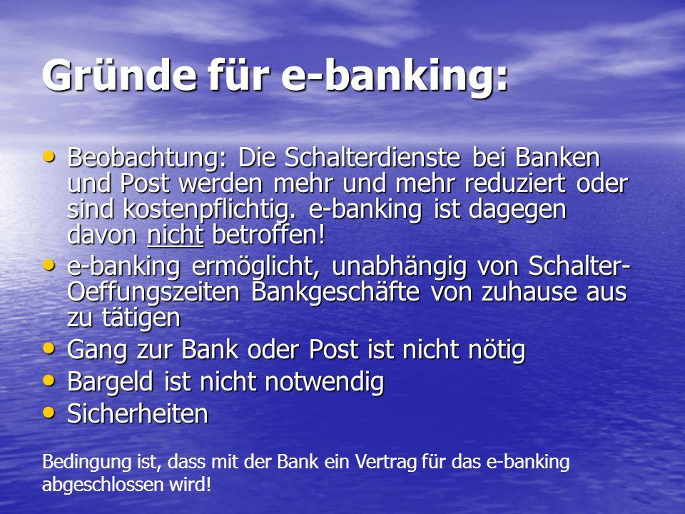 Gründe für e-banking:
