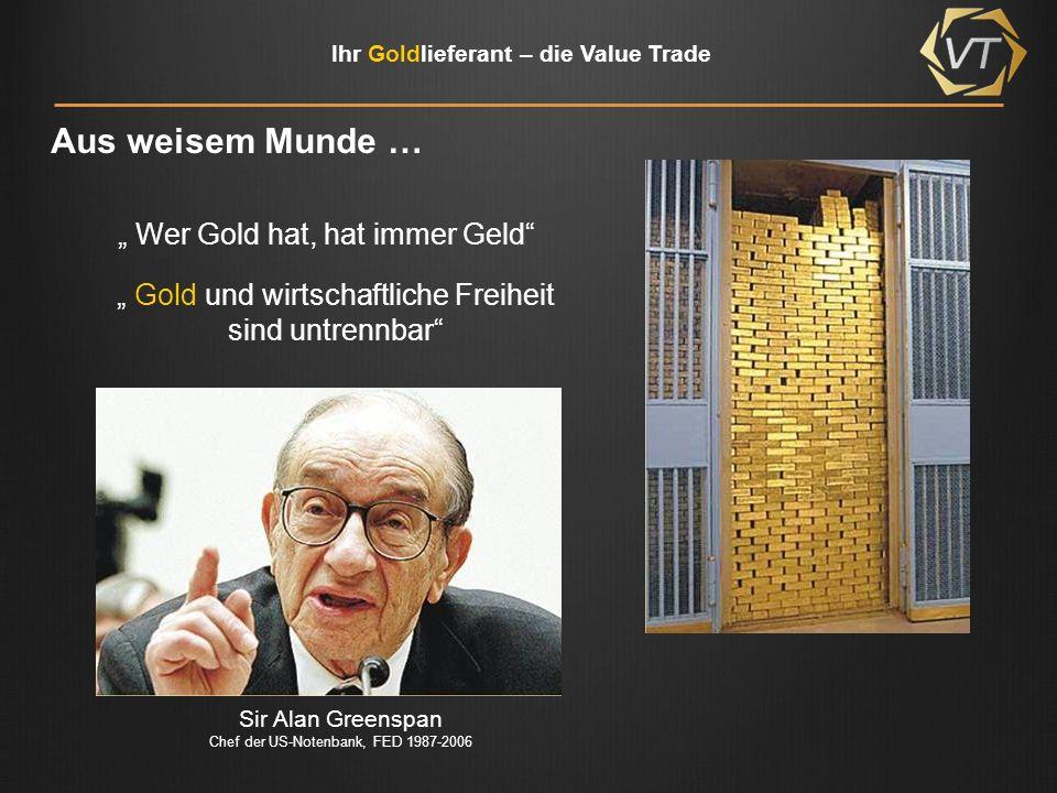 """Aus weisem Munde … """" Wer Gold hat, hat immer Geld"""