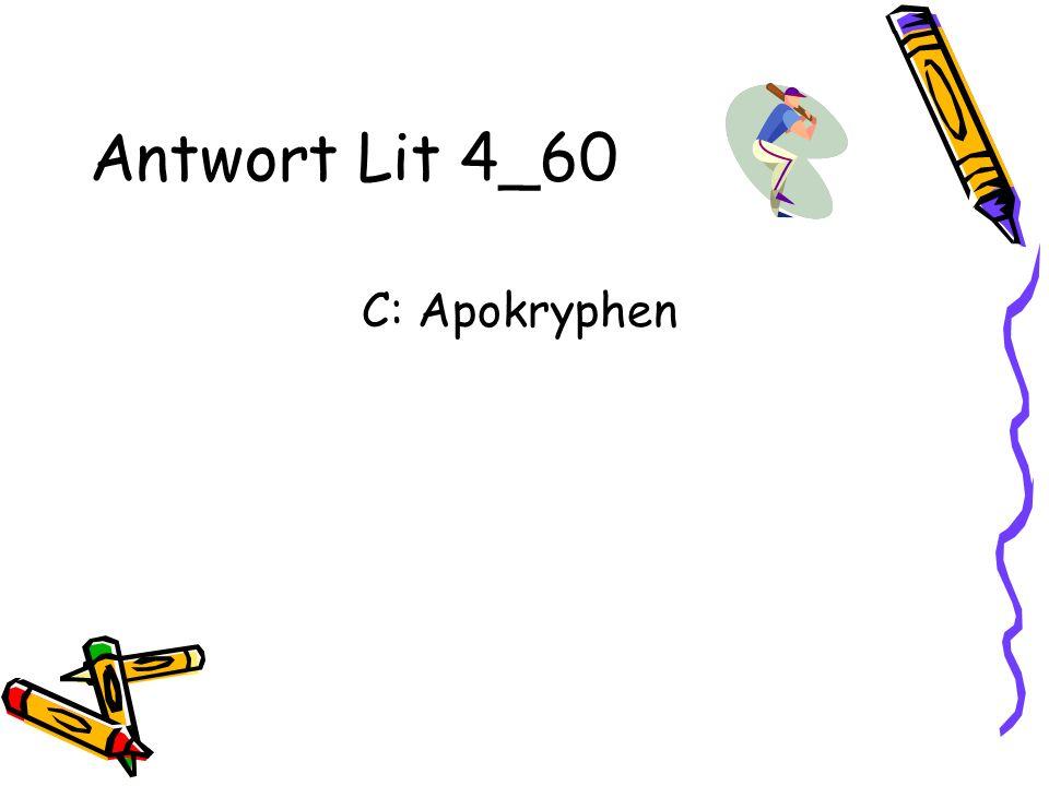 Antwort Lit 4_60 C: Apokryphen