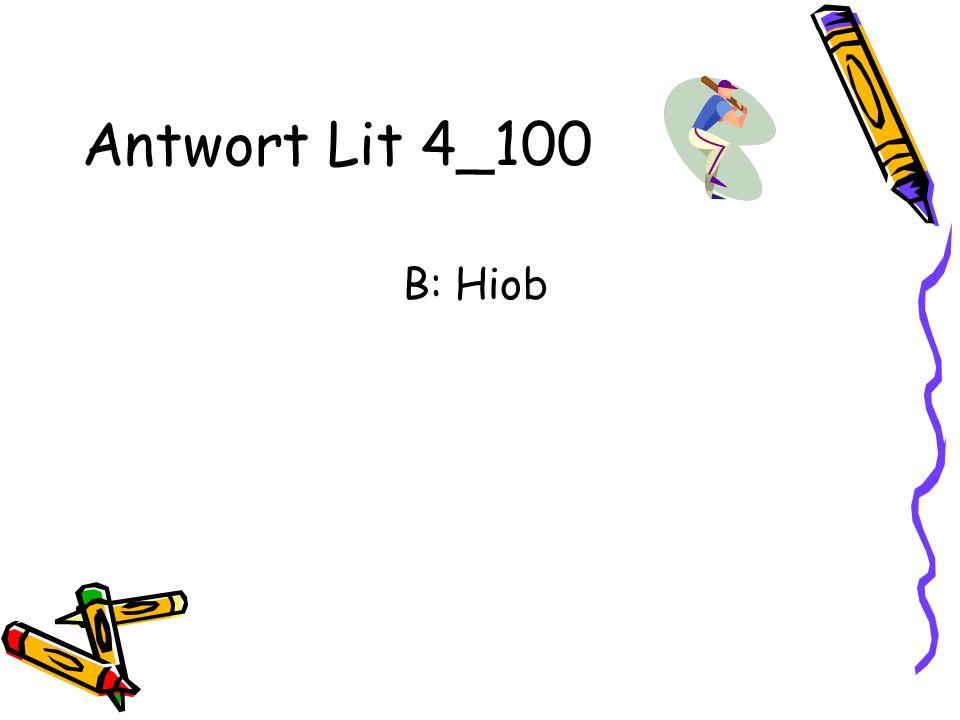 Antwort Lit 4_100 B: Hiob
