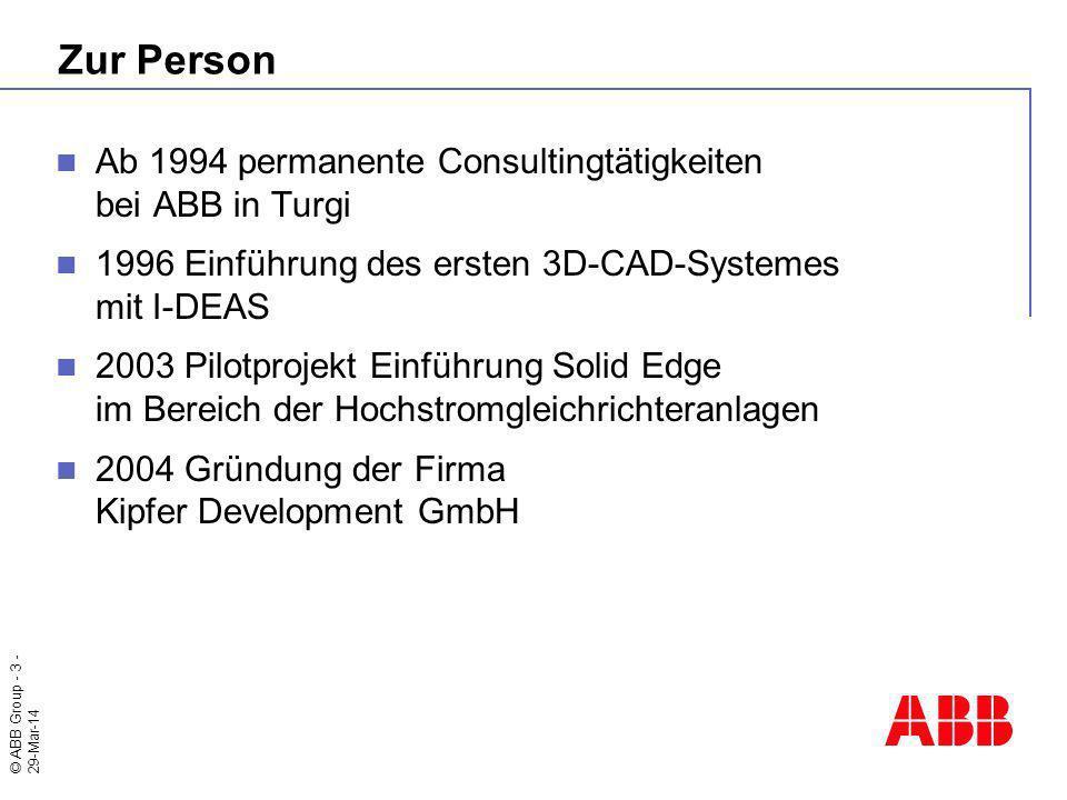 Zur Person Ab 1994 permanente Consultingtätigkeiten bei ABB in Turgi