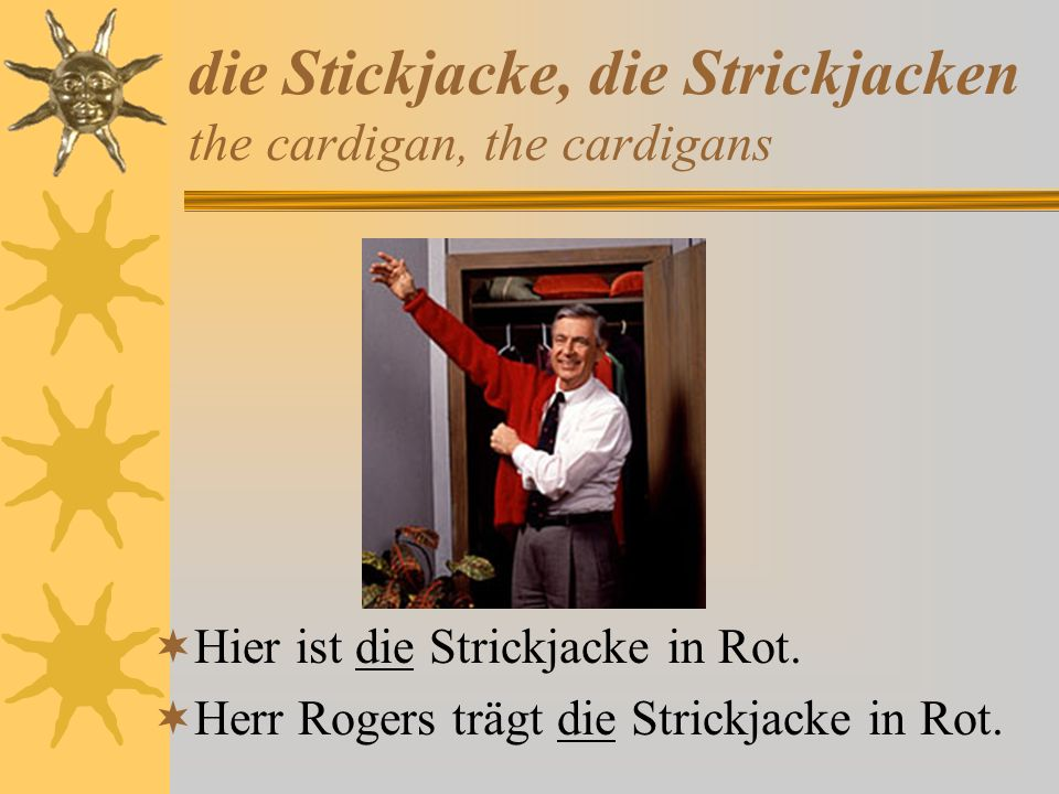 die Stickjacke, die Strickjacken the cardigan, the cardigans