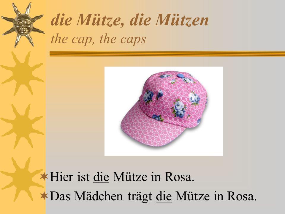 die Mütze, die Mützen the cap, the caps