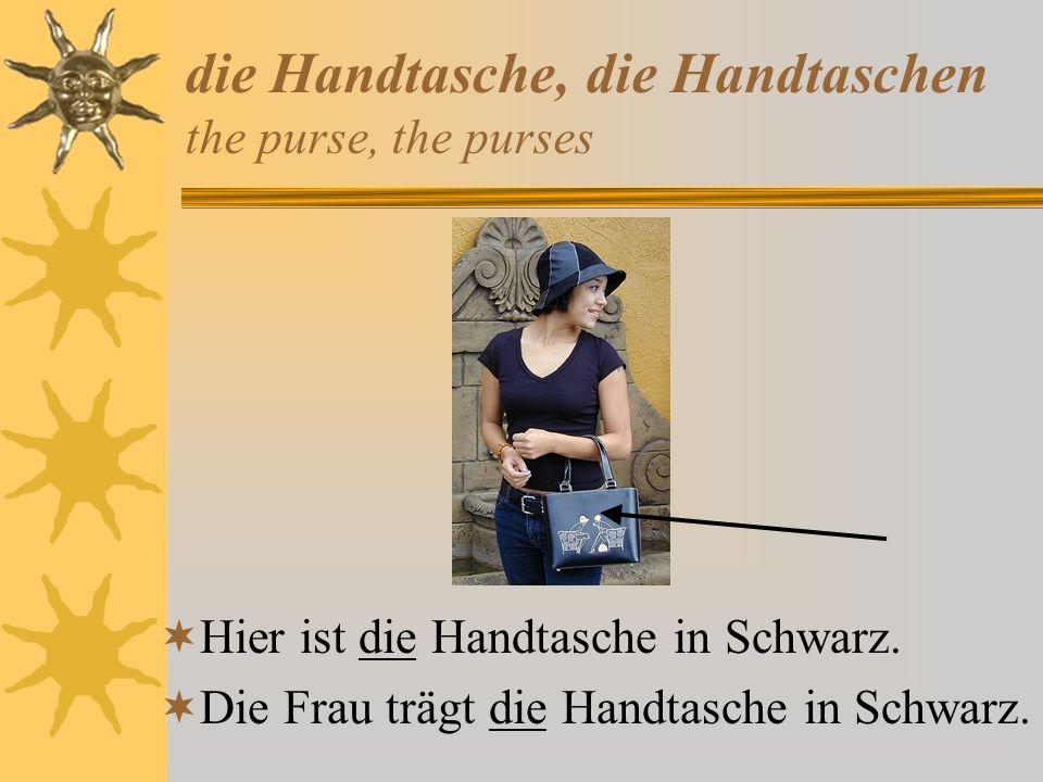 die Handtasche, die Handtaschen the purse, the purses