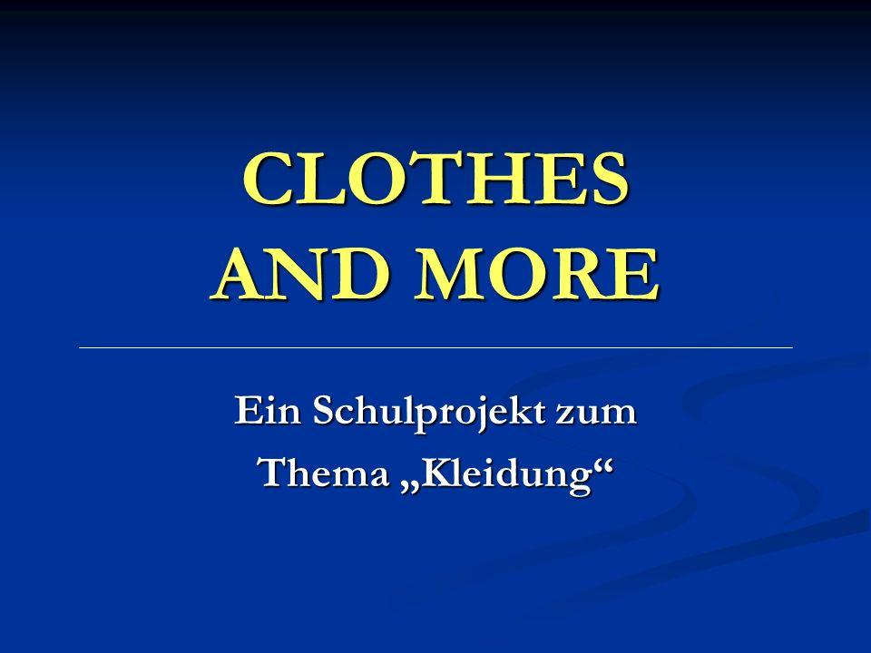 """Ein Schulprojekt zum Thema """"Kleidung"""