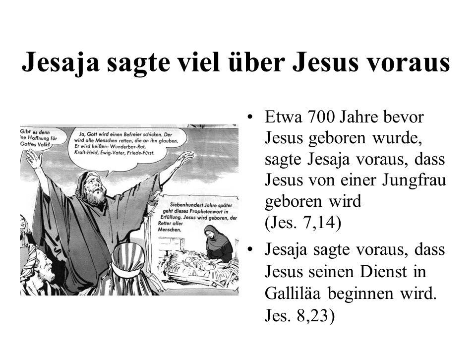 Jesaja sagte viel über Jesus voraus