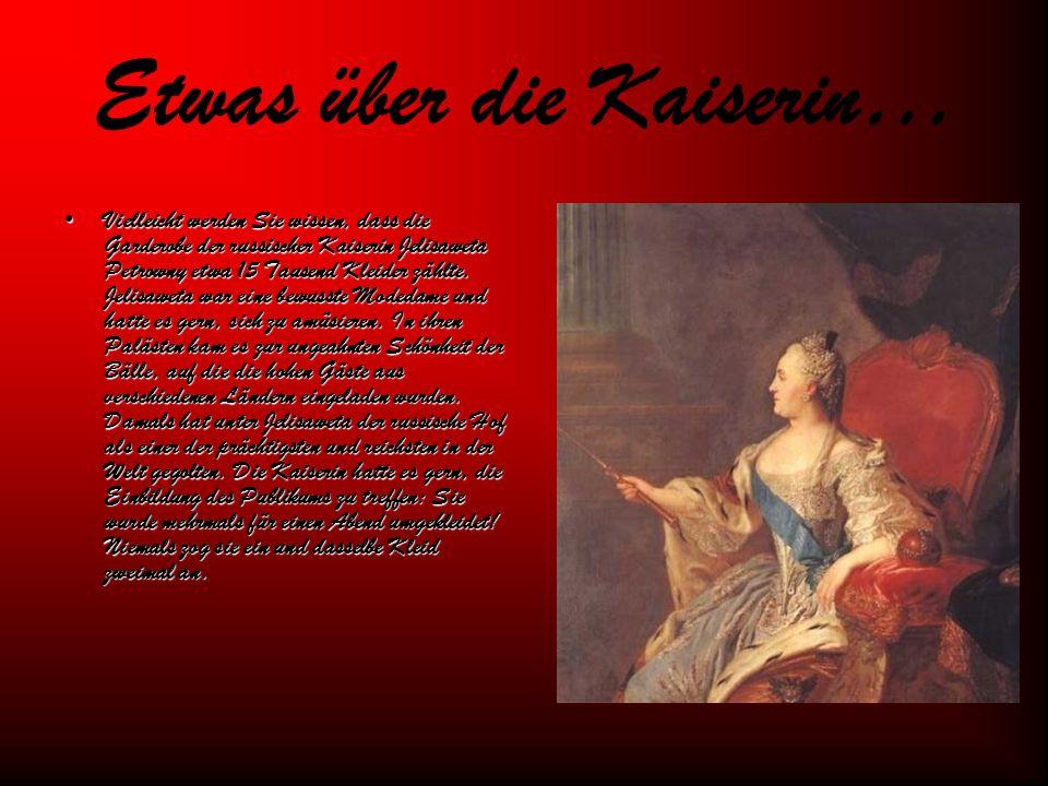 Etwas über die Kaiserin…