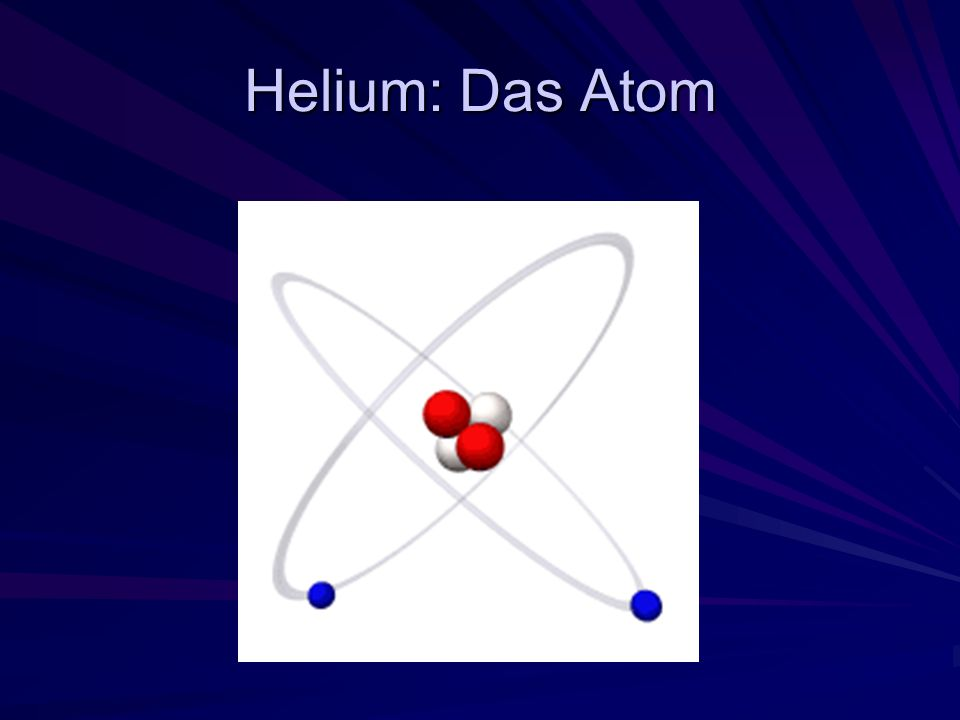 Helium: Das Atom