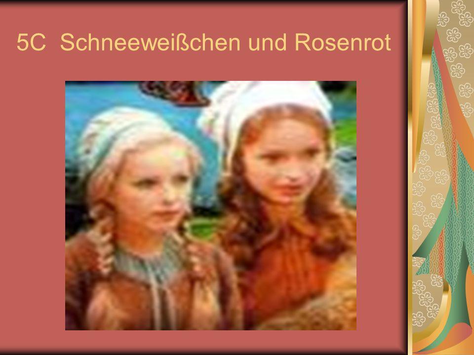 5C Schneeweißchen und Rosenrot