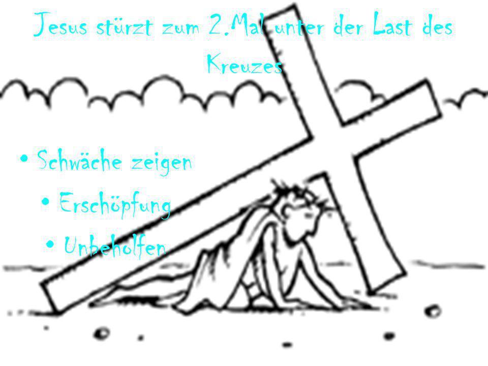 Jesus stürzt zum 2.Mal unter der Last des Kreuzes