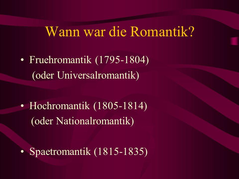 Wann war die Romantik Fruehromantik (1795-1804)
