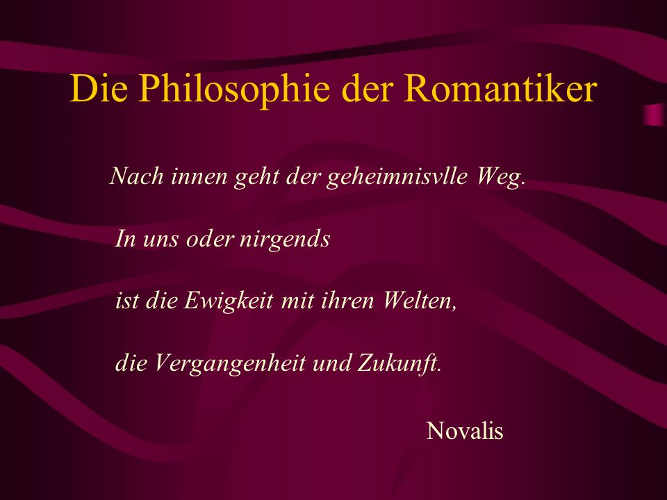 Die Philosophie der Romantiker