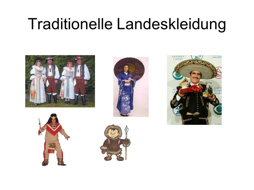 Traditionelle Landeskleidung