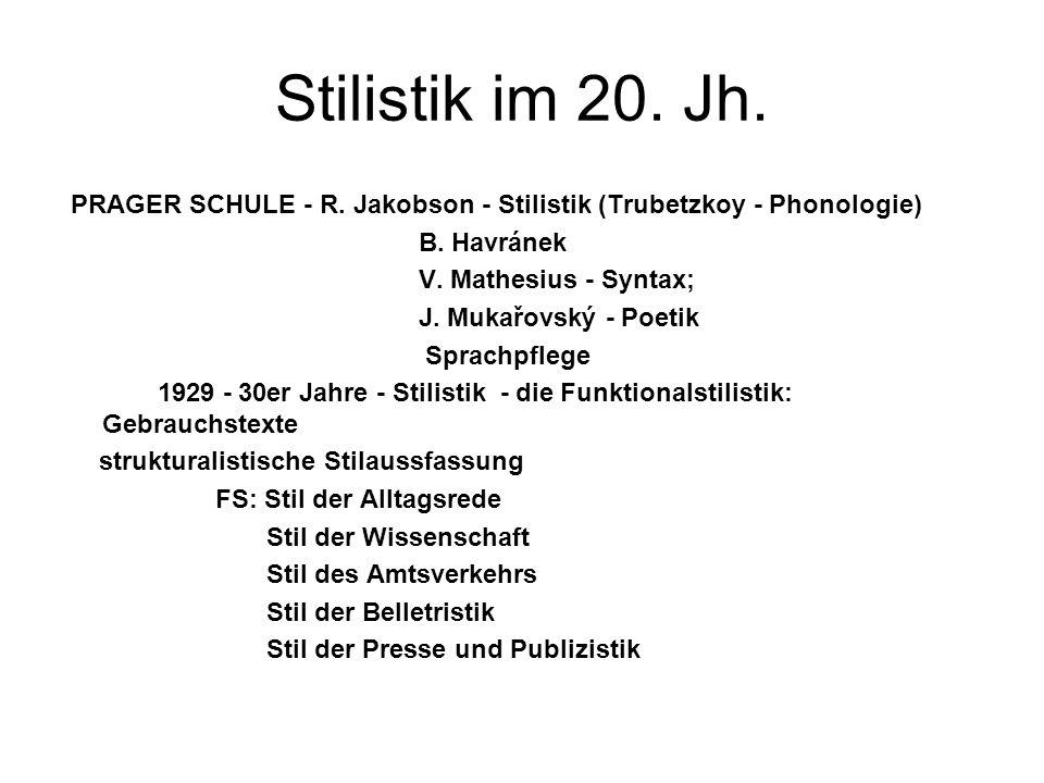 Stilistik im 20. Jh.