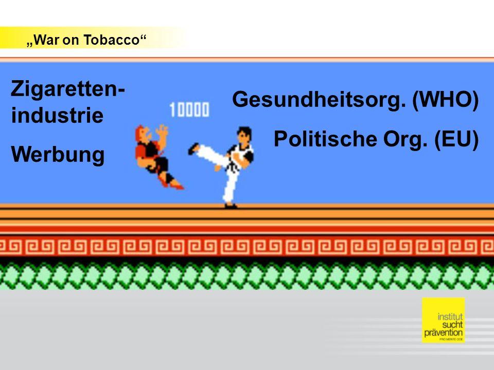 Zigaretten-industrie Werbung Gesundheitsorg. (WHO)