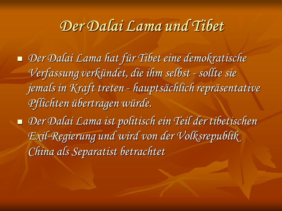 Der Dalai Lama und Tibet