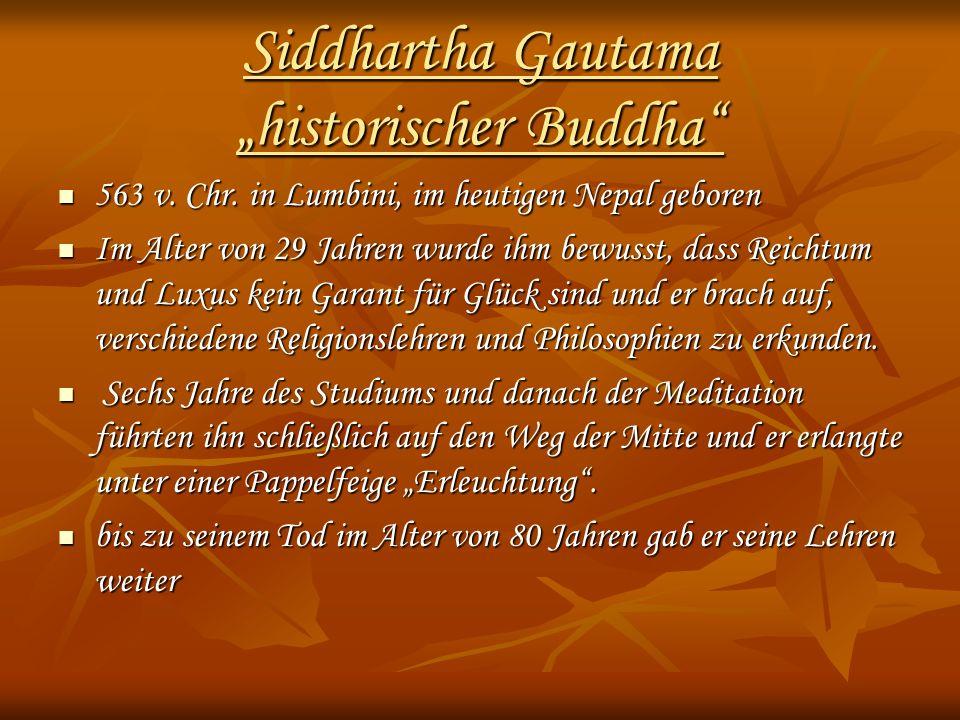"Siddhartha Gautama ""historischer Buddha"