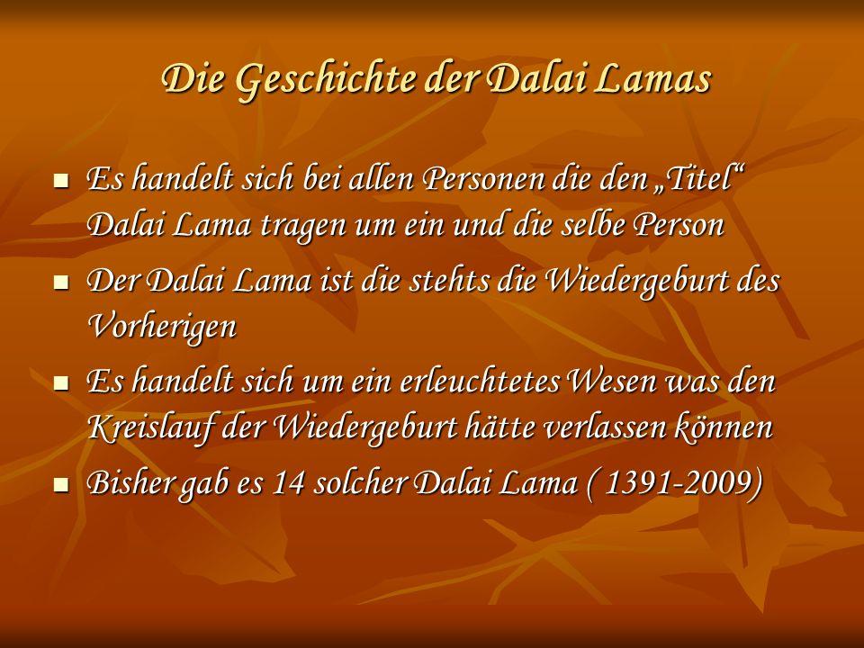 Die Geschichte der Dalai Lamas