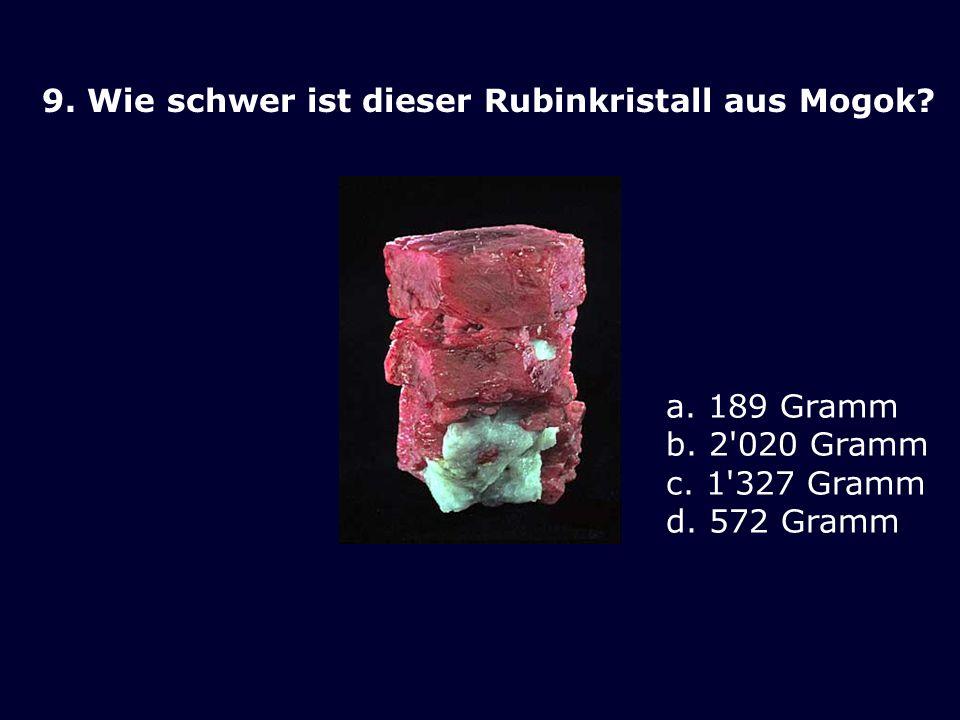 9. Wie schwer ist dieser Rubinkristall aus Mogok