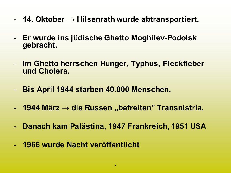 14. Oktober → Hilsenrath wurde abtransportiert.