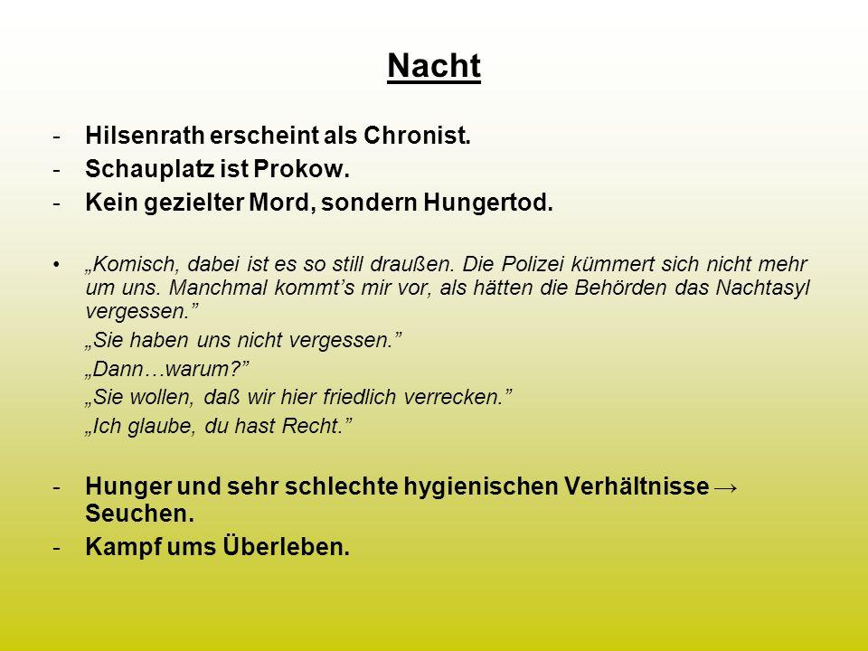 Nacht Hilsenrath erscheint als Chronist. Schauplatz ist Prokow.