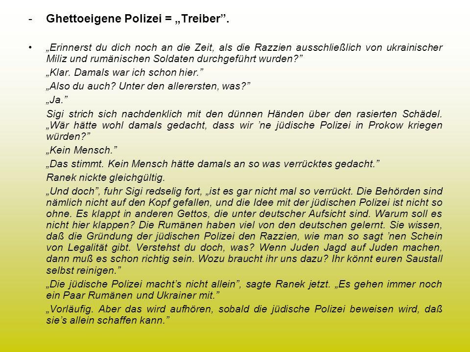"""Ghettoeigene Polizei = """"Treiber ."""