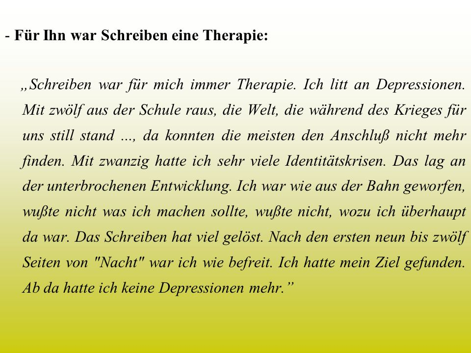 - Für Ihn war Schreiben eine Therapie: