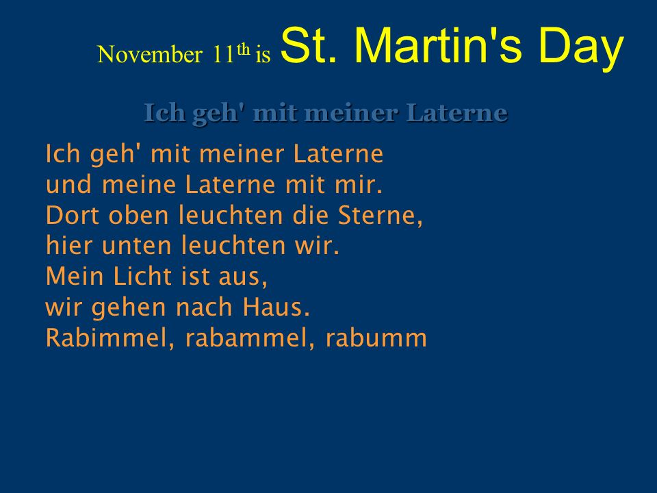 November 11th is St. Martin s Day