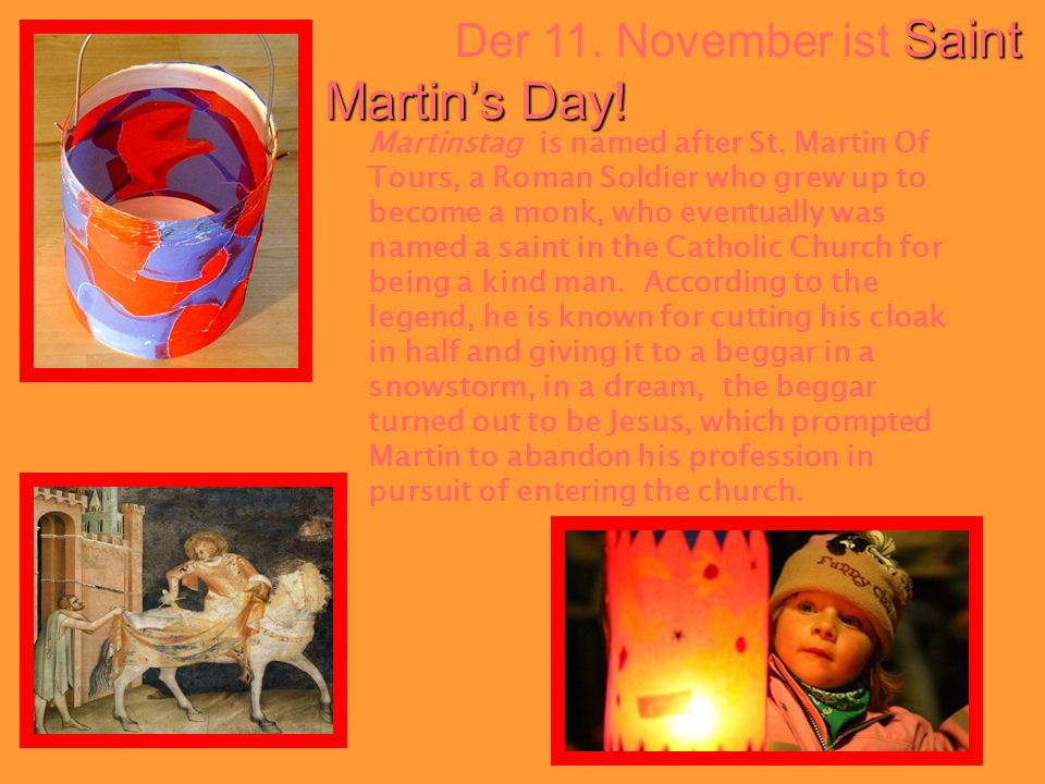 Der 11. November ist Saint Martin's Day!