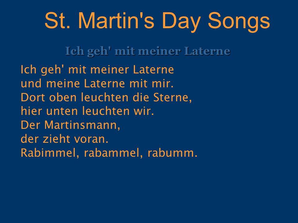 St. Martin s Day Songs Ich geh mit meiner Laterne.