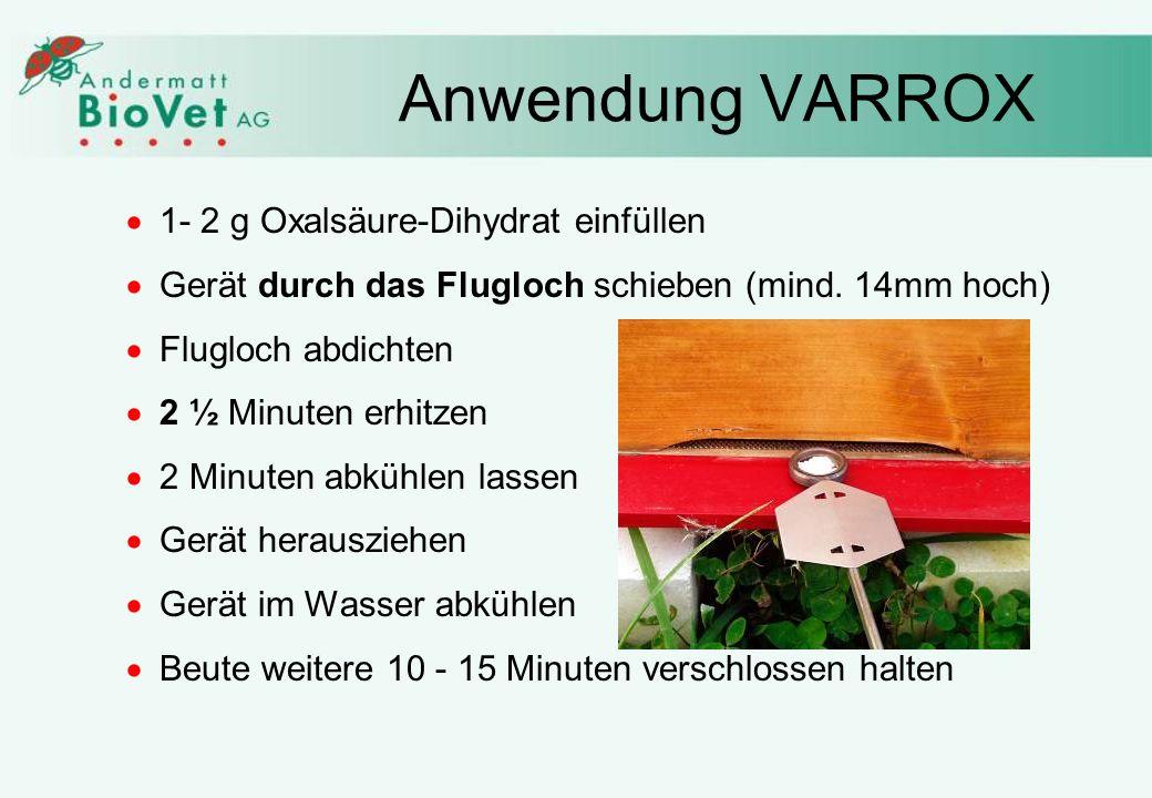 Anwendung VARROX 1- 2 g Oxalsäure-Dihydrat einfüllen