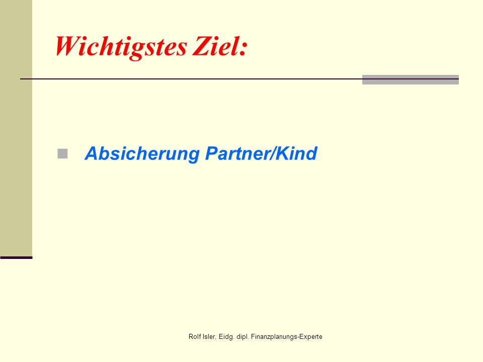 Absicherung Partner/Kind