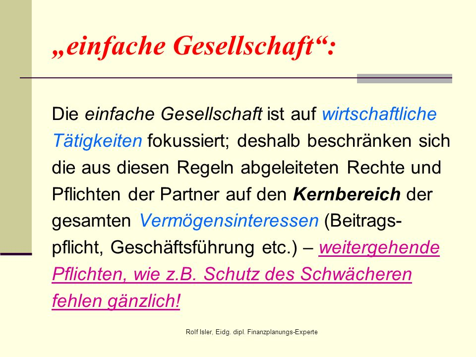 """""""einfache Gesellschaft :"""