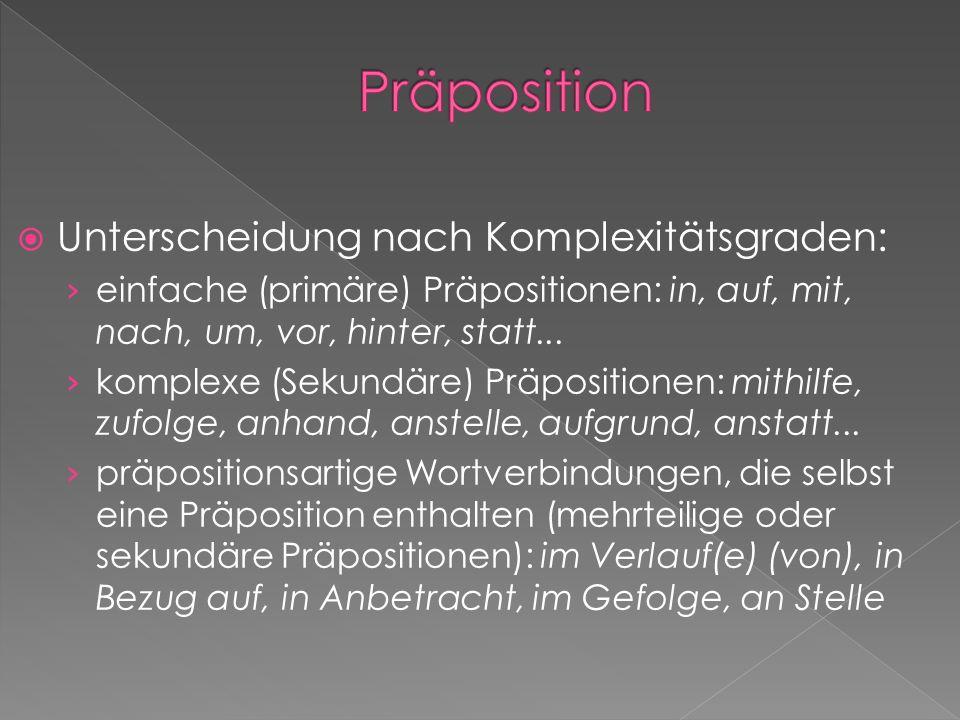 Präposition Unterscheidung nach Komplexitätsgraden: