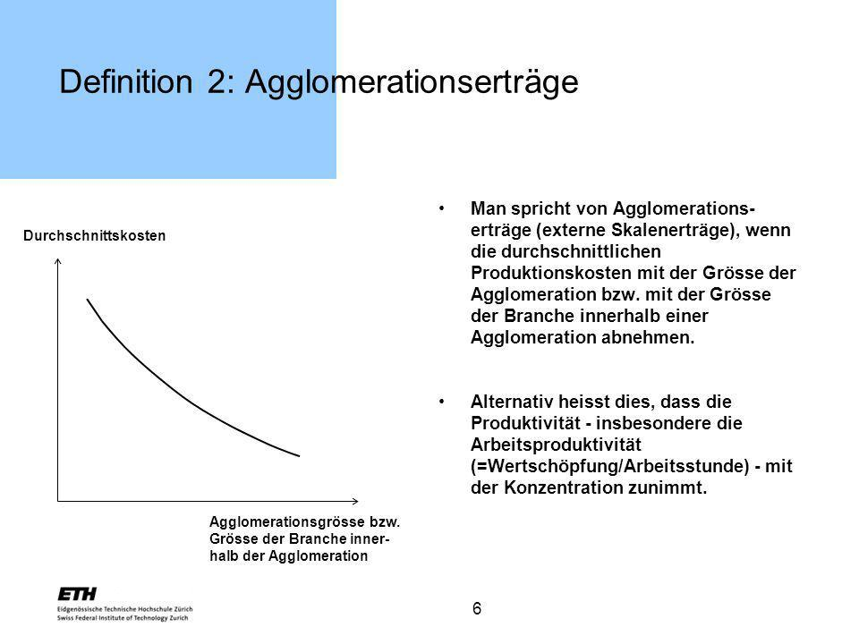 Definition 2: Agglomerationserträge
