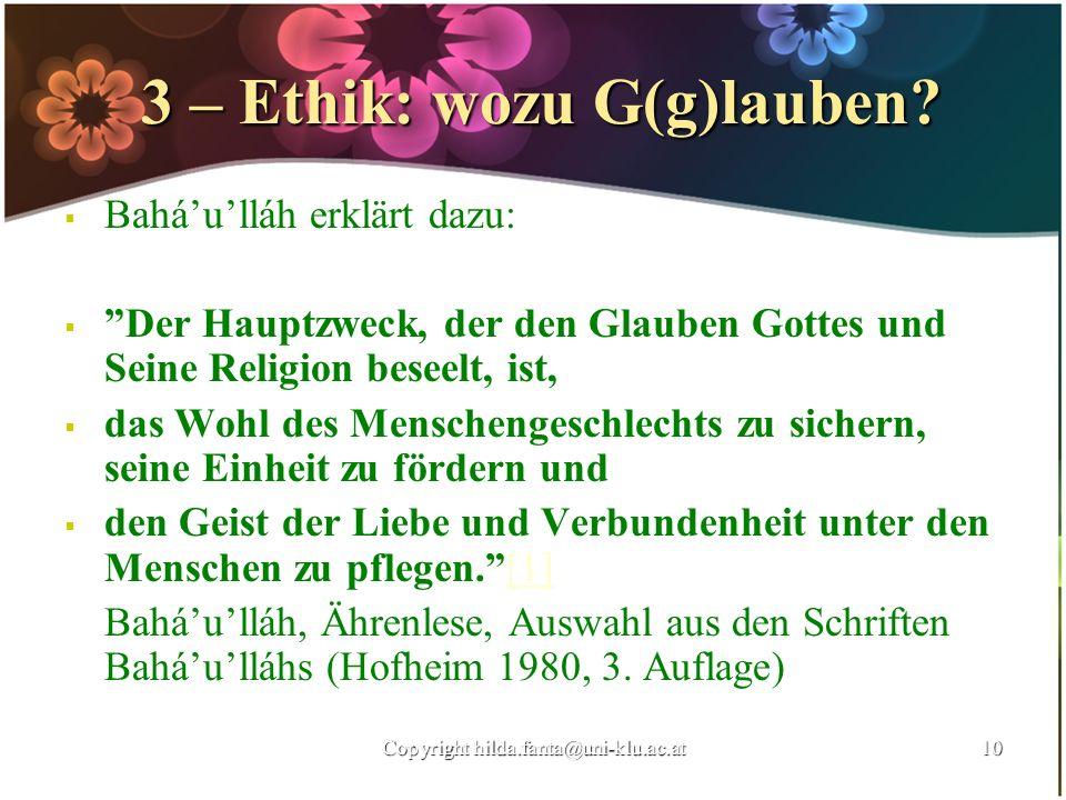 3 – Ethik: wozu G(g)lauben