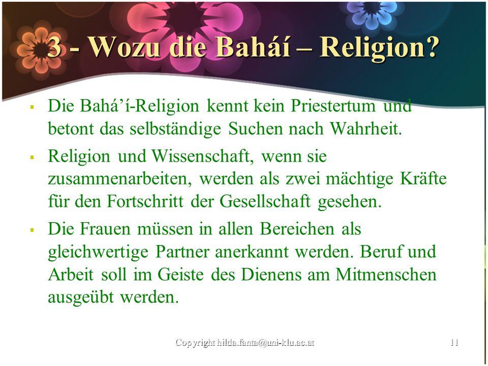 3 - Wozu die Baháí – Religion