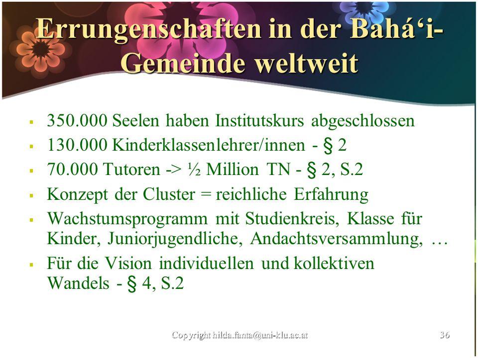 Errungenschaften in der Bahá'i-Gemeinde weltweit