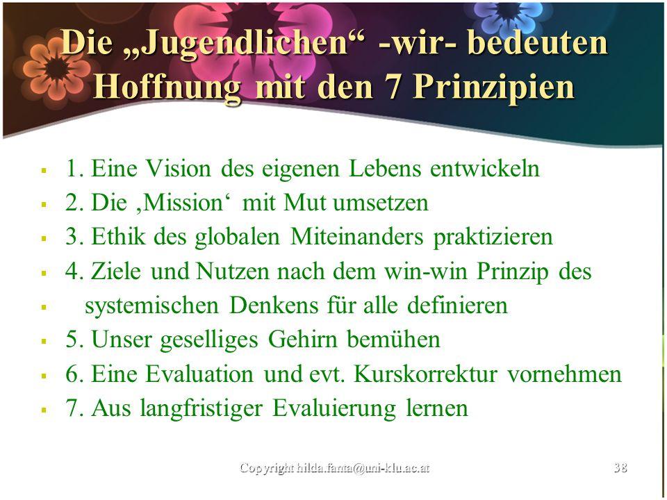 """Die """"Jugendlichen -wir- bedeuten Hoffnung mit den 7 Prinzipien"""